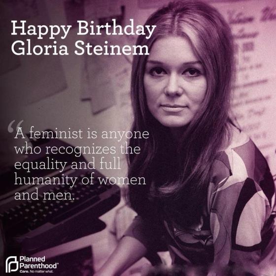Happy 80th Birthday, Gloria Steinem!!